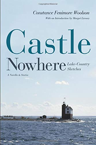 9780472030088: Castle Nowhere: Lake-Country Sketches