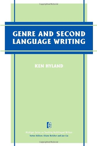 9780472030149: Genre and Second Language Writing (The Michigan Series on Teaching Multilingual Writers)