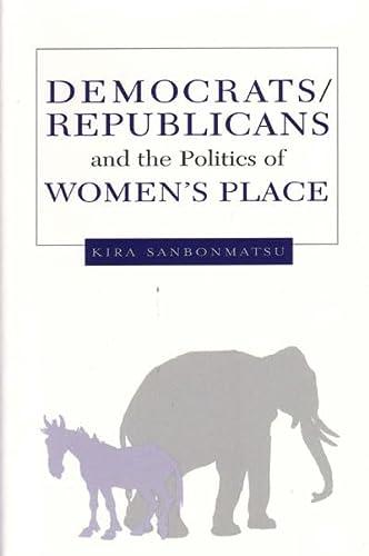 9780472030200: Democrats, Republicans, and the Politics of Women's Place