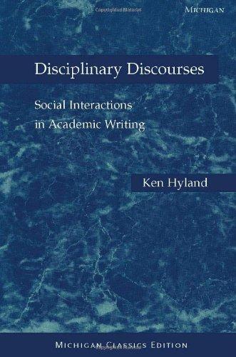 9780472030248: Disciplinary Discourses, Michigan Classics Ed.: Social Interactions in Academic Writing
