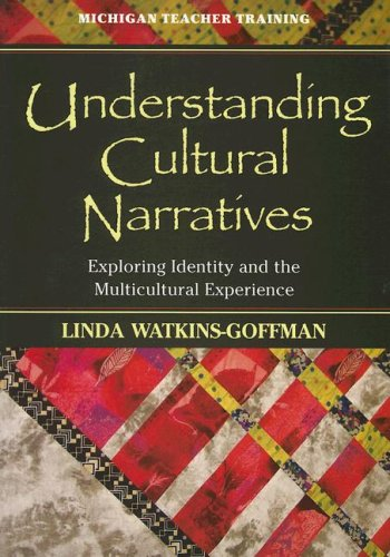 9780472030347: Understanding Cultural Narratives: Exploring Identity and the Multicultural Experience (Michigan Teacher Training (Paperback))