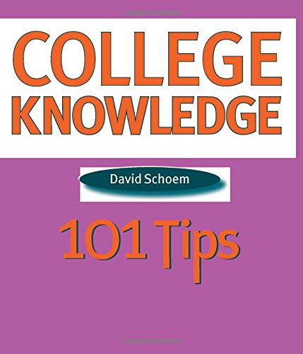 9780472030354: College Knowledge: 101 Tips