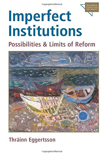 9780472030392: Imperfect Institutions: Possibilities And Limits Of Reform