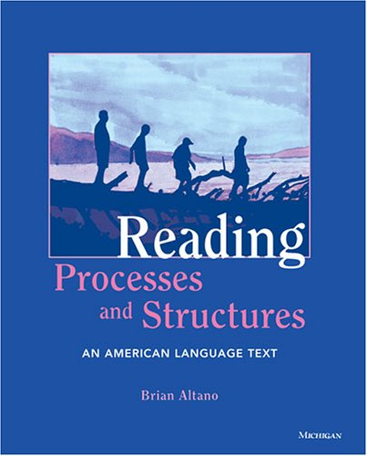 Reading Processes and Structures: An American Language: Brian Altano