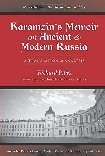 9780472030507: Karamzin's Memoir On Ancient And Modern Russia: A Translation And Analysis