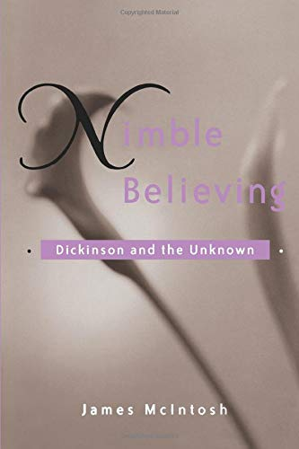 9780472030552: Nimble Believing: Dickinson and the Unknown