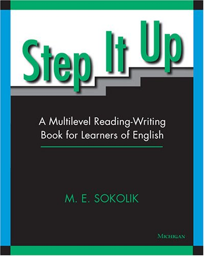 9780472030569: Step It Up: A Multilevel Reading-Writing Book for Learners of English