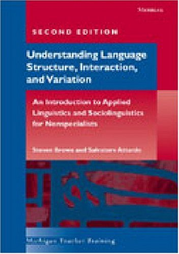 9780472030682: Workbook for Understanding Language Structure, Interaction, and Variation, Second Edition (Michigan Teacher Training)