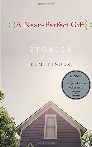 9780472031061: A Near-Perfect Gift (Michigan Literary Fiction Awards)