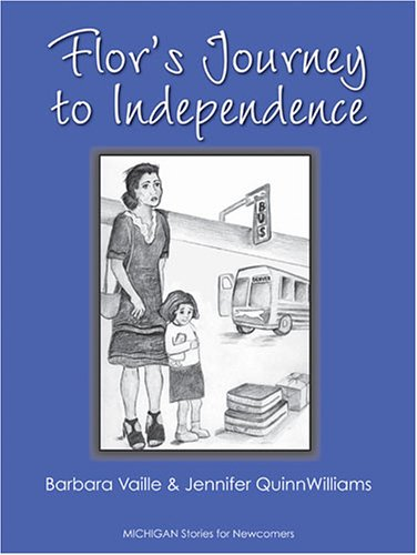 9780472031078: Flor's Journey to Independence (Michigan Stories for Newcomers)