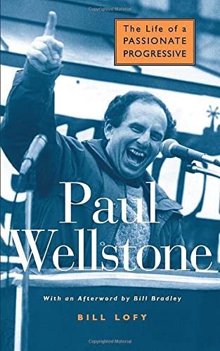 9780472031191: Paul Wellstone: The Life of a Passionate Progressive