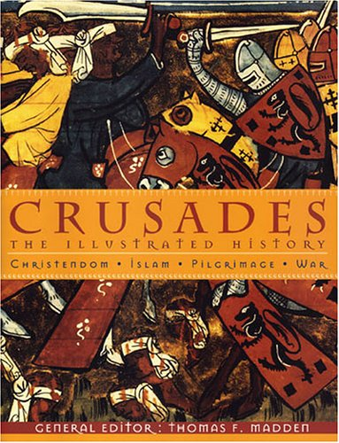 Crusades: The Illustrated History (Paperback)