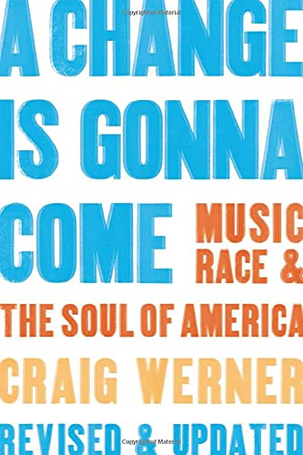 9780472031474: A Change Is Gonna Come: Music, Race & the Soul of America