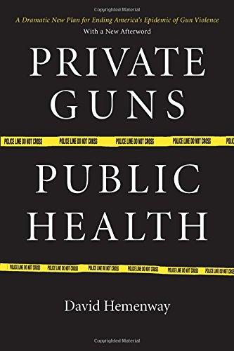 9780472031627: Private Guns, Public Health