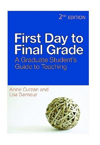 9780472031887: First Day to Final Grade: A Graduate Student's Guide to Teaching