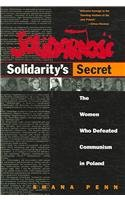 9780472031962: Solidarity's Secret: The Women Who Defeated Communism in Poland
