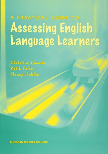 9780472032013: A Practical Guide to Assessing English Language Learners (Michigan Teacher Training)