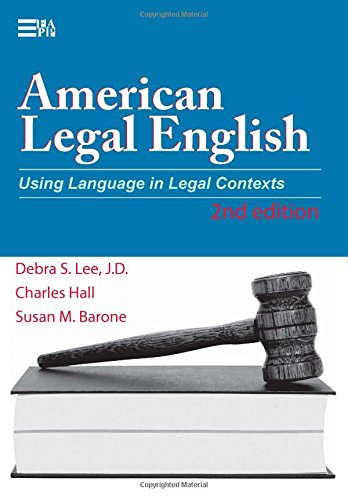 9780472032068: American Legal English, 2nd Edition: Using Language in Legal Contexts (Michigan Series in English for Academic & Professional Purposes)