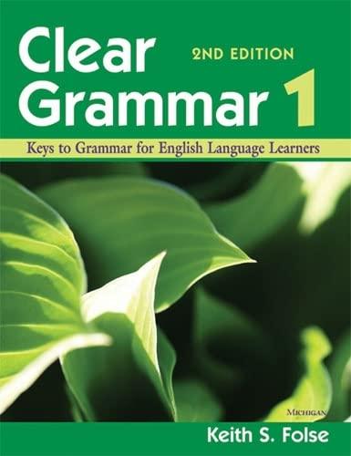 9780472032419: Clear Grammar 1, 2nd Edition: Keys to Grammar for English Language Learners