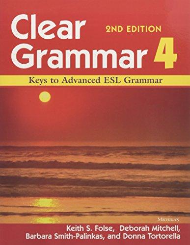 9780472032440: Clear Grammar 4, 2nd Edition: Keys to Advanced ESL Grammar