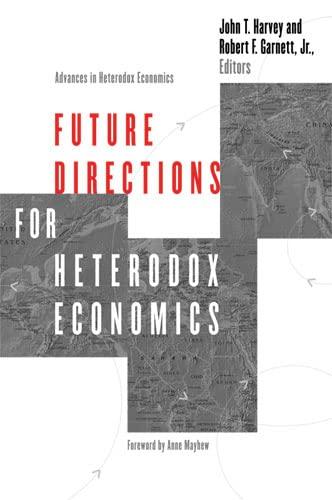 9780472032471: Future Directions for Heterodox Economics