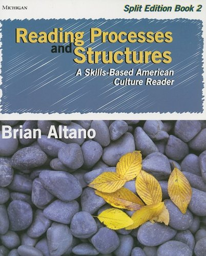Reading Processes and Structures, Split Ed., Book: Brian Altano