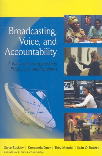 9780472032723: Broadcasting, Voice, and Accountability: A Public Interest Approach to Policy, Law, and Regulation (The New Media World)