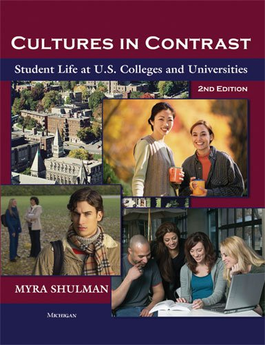 9780472032983: Cultures in Contrast, 2nd Edition: Student Life at U.S. Colleges and Universities