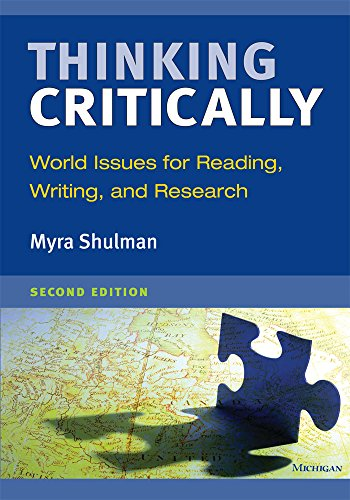 Thinking Critically, Second Edition: World Issues for Reading, Writing, and Research: Shulman, Myra...