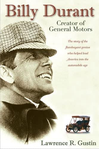9780472033027: Billy Durant: Creator of General Motors