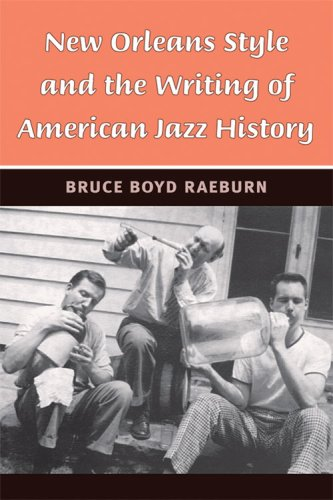 9780472033218: New Orleans Style and the Writing of American Jazz History (Jazz Perspectives)