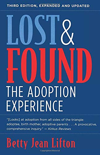 Lost & Found: The Adoption Experience (Paperback): Betty Jean Lifton