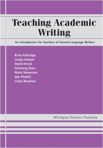 9780472033348: Teaching Academic Writing: An Introduction for Teachers of Second Language Writers (Michigan Teacher Training)