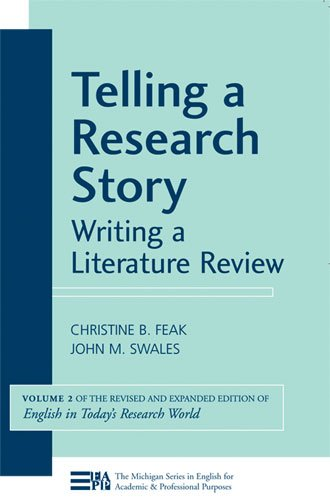 9780472033362: Telling a Research Story: Writing a Literature Review (Michigan Series in English for Academic & Professional Purposes)
