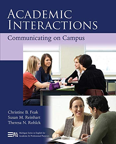 Academic Interactions: Communicating on Campus (Paperback): Susan M. Reinhart,