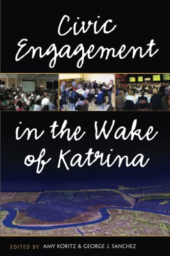 9780472033522: Civic Engagement in the Wake of Katrina (The New Public Scholarship)