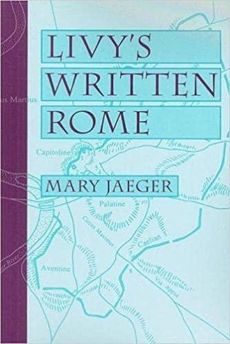 9780472033614: Livy's Written Rome