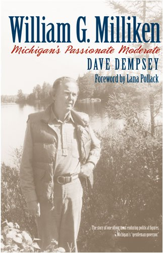 9780472033638: William G. Milliken: Michigan's Passionate Moderate