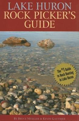 9780472033676: Lake Huron Rock Picker's Guide
