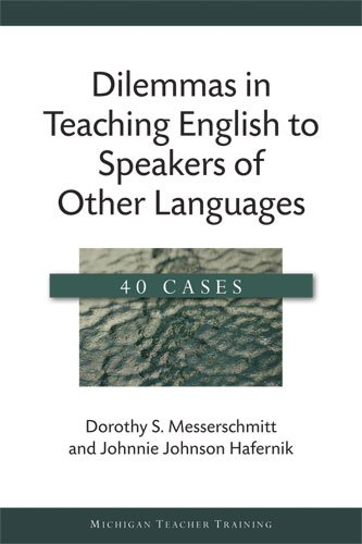 9780472033782: Dilemmas in Teaching English to Speakers of Other Languages: 40 Cases (Michigan Teacher Training)