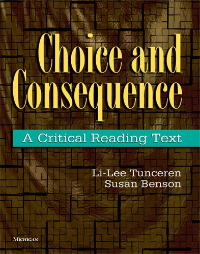 9780472033881: Choice and Consequence: A Critical Reading Text