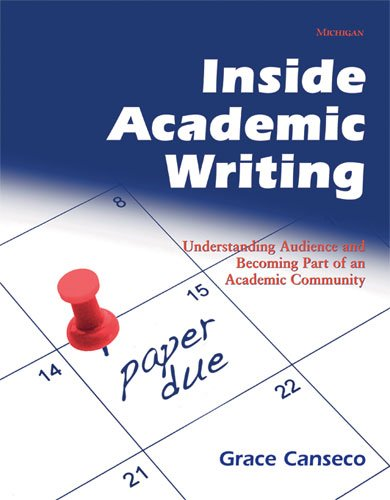 9780472033898: Inside Academic Writing: Understanding Audience and Becoming Part of an Academic Community