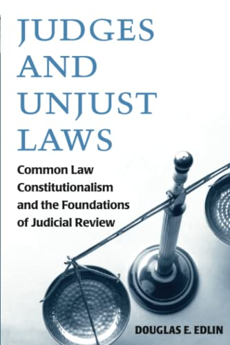 9780472034154: Judges and Unjust Laws: Common Law Constitutionalism and the Foundations of Judicial Review