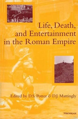 9780472034284: Life, Death, and Entertainment in the Roman Empire