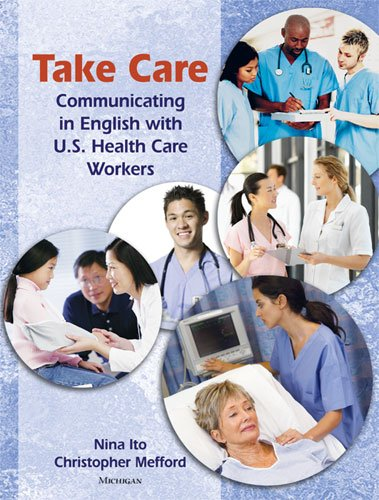 9780472034406: Take Care: Communicating in English with U.S. Health Care Workers