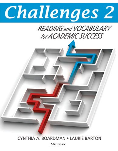 Challenges 2 - Reading and Vocabulary for Academic Success: Boardman, Cynthia A