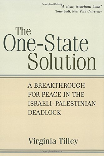 9780472034499: The One-State Solution: A Breakthrough for Peace in the Israeli-Palestinian Deadlock