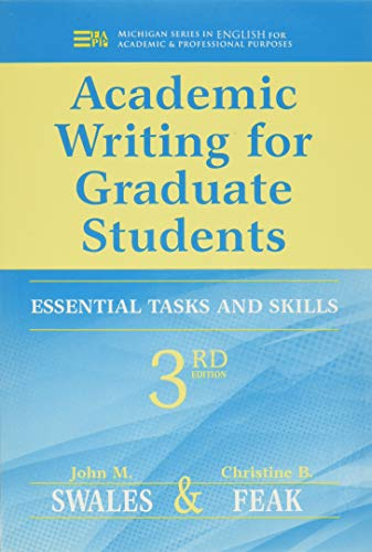 9780472034758: Academic Writing for Graduate Students: Essential Skills and Tasks (Michigan Series in English for Academic & Professional Purpo) (Michigan Series in English for Academic & Professional Purposes)