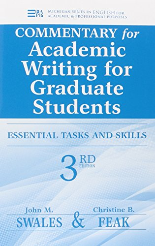 9780472035069: Commentary for Academic Writing for Graduate Students, 3rd Ed.: Essential Tasks and Skills (Michigan Series in English for Academic & Professional Purposes)