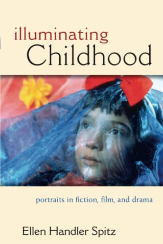 9780472035076: Illuminating Childhood: Portraits in Fiction, Film, & Drama